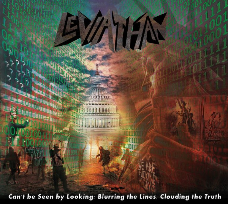 LEVIATHAN – Can't be Seen by Looking: Blurring the Lines, Clouding the Truth