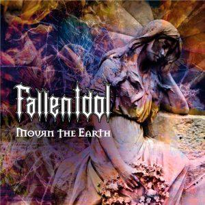 Fallen Idol - Mourn The Earth