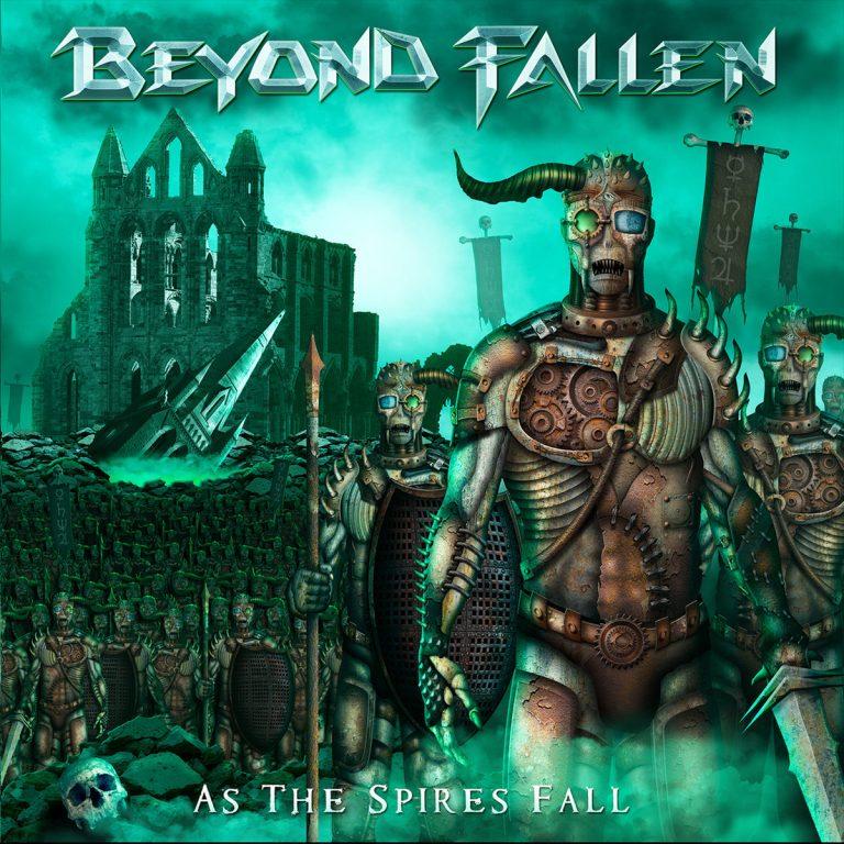 BEYOND FALLEN – As The Spires Fall