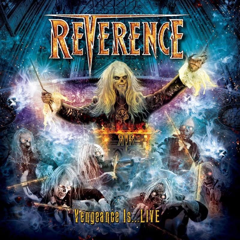 Reverence - Vengeance Is Live