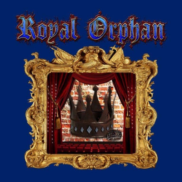 ROYAL ORPHAN – Royal Orphan