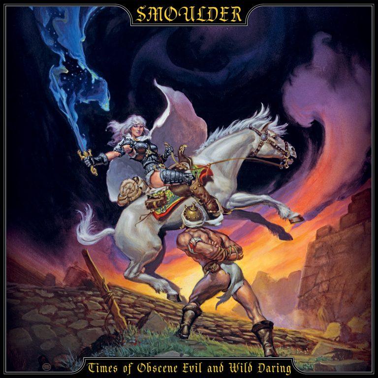 SMOULDER – Times of Obscene Evil and Wild Daring