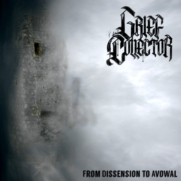 GRIEF COLLECTOR – From Dissension to Avowal